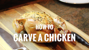 How to Carve a Chicken (Video)