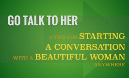 how to start a conversation with a beautiful woman