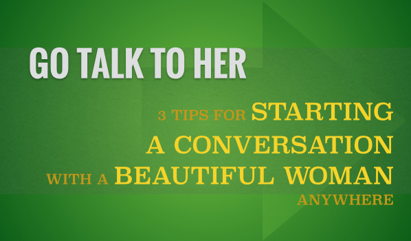 How to start a conversation with a guy online dating