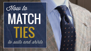 Match ties to suits and shirts