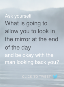 look in mirror and be okay with man looking back