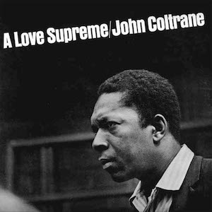 Classic Jazz album A Love Supreme John Coltrane album cover