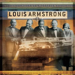 Classic Jazz album The Complete Hot Five & Hot Seven Recordings Louis Armstrong album cover
