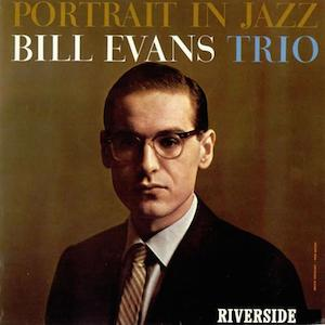 Classic jazz album Portrait in Jazz Bill Evans album cover
