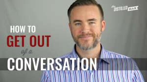 6 Ways to Politely End a Conversation (video)