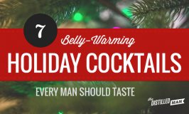 7 Belly-Warming Holiday Cocktails Every Man Should Taste