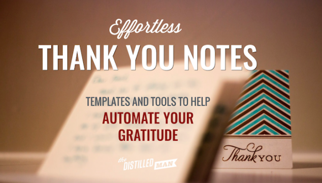 Effortless Thank You Notes: 5 Templates and Tools to Help Automate Your Gratitude