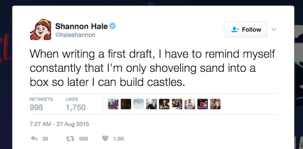 Shannon Hale quote in a tweet illustrating how to think about first drafts
