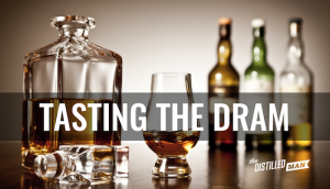 Tasting the Dram: Your First Scotch Experience
