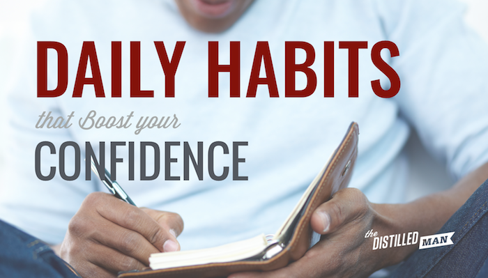 Daily Habits that Improve Your Confidence and Improve Your Mood