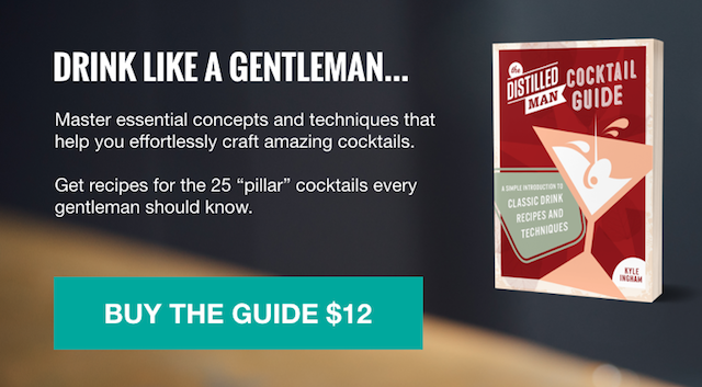 The Distilled Man Cocktail Guide