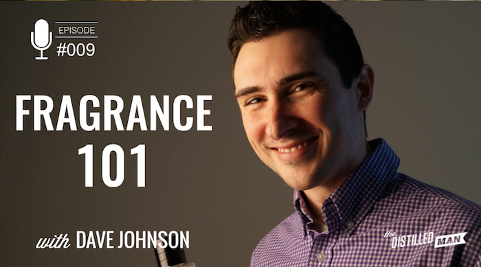 Fragrance 101 with Dave Johnson podcast interview