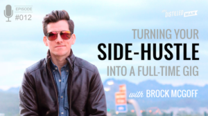 Brock McGoff Side-Hustle Podcast Interview