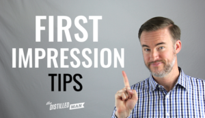 How to Make a Great First Impression