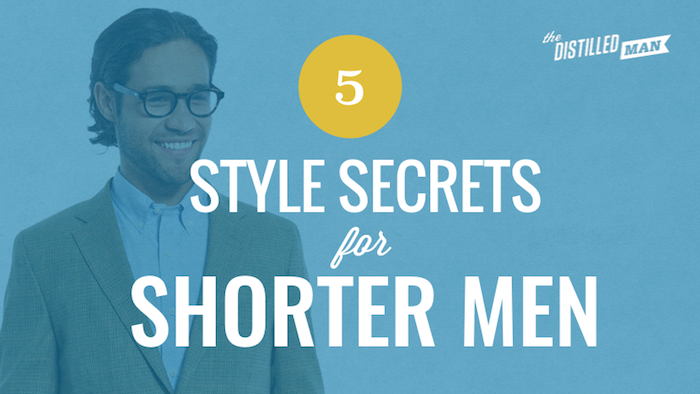 5 Style Secrets for Shorter Men