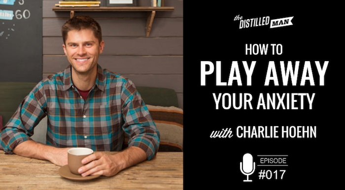 charlie hoehn play away your anxiety