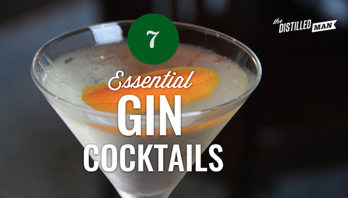 7 Essential Gin Cocktails