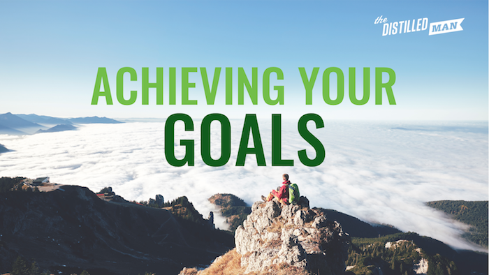 achieving your goals