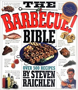 The Barbecue! Bible, by Steven Raichlen