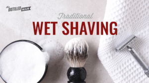 A guide to traditional wet shaving