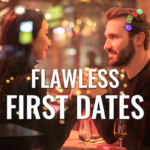 a Gentleman's Guide to a Flawless First Date