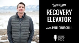 Paul Churchill Recovery Elevator podcast interview