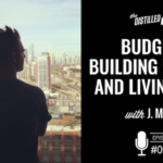 Budgets, Building Wealth, and Living Well