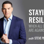 Staying Resilient When All Odds Are Against You with Steve Pemberton