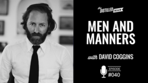 Men and Manners with David Coggins