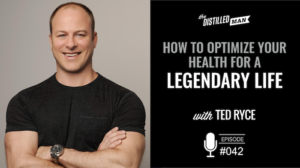 How to Optimize Your Health for a Legendary Life