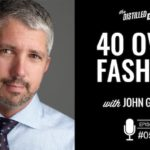 40 Over Fashion with John Galfano
