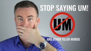 Stop saying um and other filler words