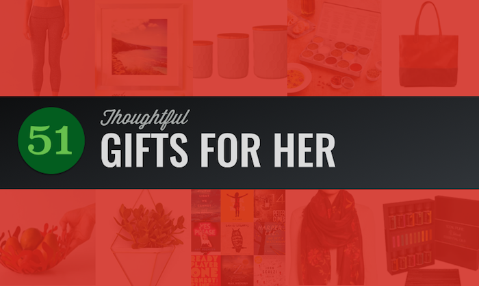 Thoughtful Gift Ideas For Her