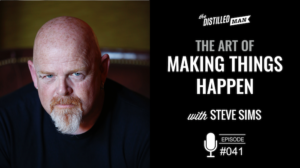The Art of Making Things Happen with Steve Sims