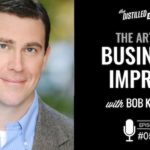 The art of business improv with Bob Kulhan