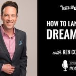 how to land your dream job with Ken Coleman