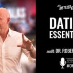 dating essentials for men with Dr. Robert Glover